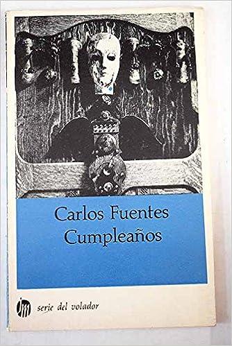 Cumpleanos: C Fuentes: Amazon.com: Books
