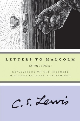 Letters to Malcolm: Chiefly on Prayer by Lewis, C. S. published by Mariner Books (2002) (Letters To Malcolm Cs Lewis compare prices)