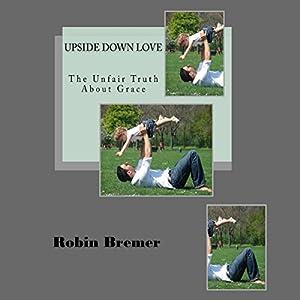 Upside down Love Audiobook