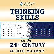 Thinking Skills for the 21st Century   Michael McCarthy