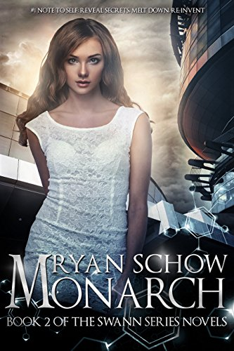 Monarch: You are not your body. (Swann Series Book 2)