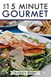 Quick and Easy Recipes: 15 Minute Recipes for Every Day of the Month: 31 Delicious, Quick, Easy and Healthy Recipes For When You Don't Have Time (Fast Cooking, Healthy Meals, Easy Recipes)
