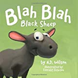 Blah Blah Black Sheep by N. D. Wilson (2014-12-12)