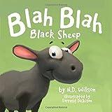 Blah Blah Black Sheep by N. D. Wilson (December 12,2014)
