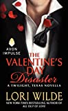 The Valentine's Day Disaster, Lori Wilde, 0062311522