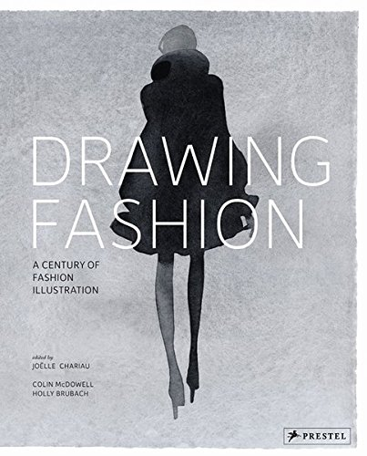 Drawing Fashion: A Century of Fashion Illustration