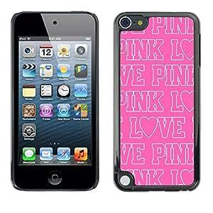 FlareStar Colour Printing Pink Love Text White Repetitive Pattern cáscara Funda Case Caso de plástico para Apple iPod Touch 5
