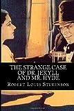 The Strange Case of Dr. Jekyll and Mr. Hyde, Robert  Louis Stevenson, 1499569734