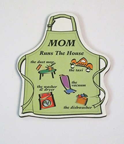 MOM Runs The House, the dust mop, the taxi, the washer & dryer, the vacuum, the dishwasher Apron Refrigerator Magnet, Green, 2 1/2 inch by 3 inch