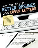 How to Write Better Résumés and Cover Letters (Barron's How to Write Better Resumes & Cover Letters)