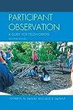 Participant Observation, Kathleen M. DeWalt and Billie R. DeWalt, 0759119260