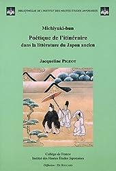 Michiyuki-bun : Poétique de l'itinéraire dans la littérature du Japon ancien