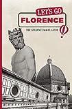 Let's Go Florence, Harvard Student Agencies Inc. Staff, 1598803050