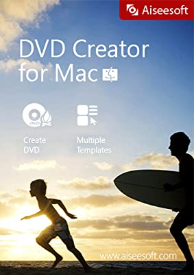 Aiseesoft DVD Creator for Mac - The best and fastest software to burn DVD discs, DVD folders and DVD ISO images from your video files [Download]