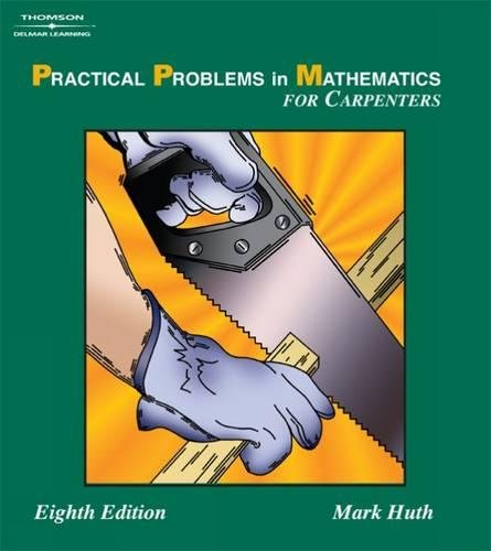 Practical Problems In Mathematics For Carpenters (Applied Mathematics)
