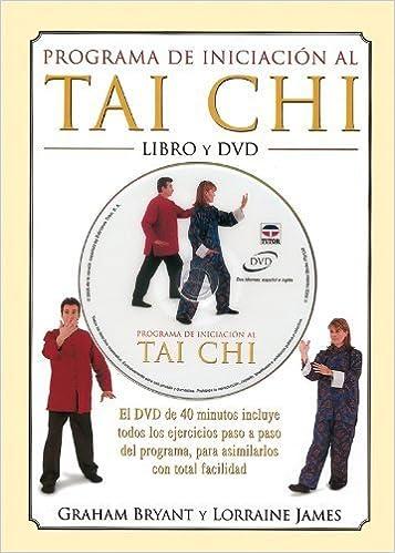 Programa de Iniciacion Al Tai Chi - Libro y DVD by Graham ...