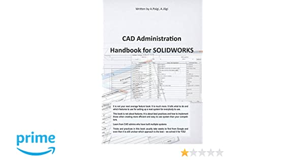 CAD Administration Handbook for SolidWorks: Mr Ants Palgi