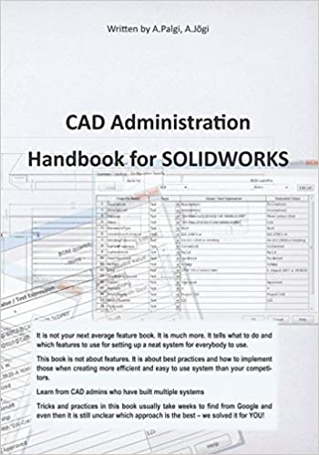 CAD Administration Handbook for SolidWorks: Mr Ants Palgi