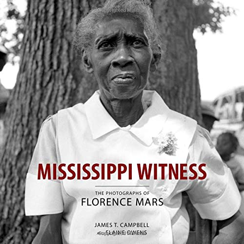 Pdf History Mississippi Witness: The Photographs of Florence Mars