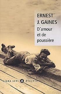 D'amour et de poussière par Gaines