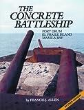 The Concrete Battleship, Francis J. Allen, 0929521064