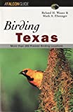 Birding Texas, Roland H. Wauer and Mark Elwonger, 156044617X