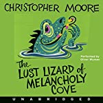 The Lust Lizard of Melancholy Cove | Christopher Moore