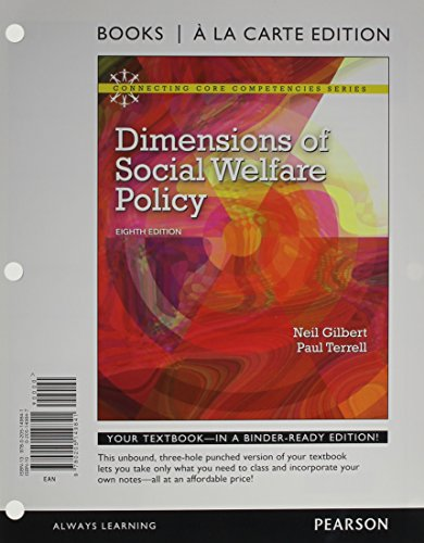 Dimensions of Social Welfare Policy, Books a la Carte Plus MyLab Search with eText -- Access Card Package (8th Edition)