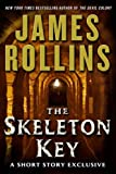 """The Skeleton Key A Short Story Exclusive"" av James Rollins"
