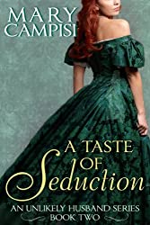 A Taste of Seduction: An Unlikely Husband, Book 2 (English Edition)