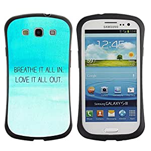 LASTONE PHONE CASE / Suave Silicona Caso Carcasa de Caucho Funda para Samsung Galaxy S3 I9300 / Breath In Love Out Inspirational Quote Blue Sky