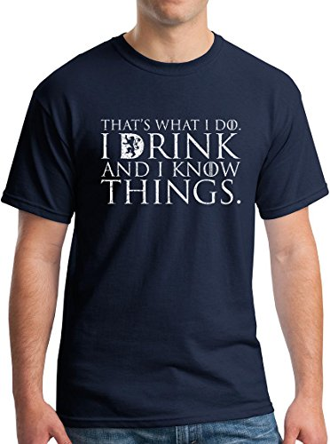 Winterfell That's What I Do I Drink and I Know Things Men's T Shirt GOT Tyrion Graphic Humor Tee Navy (Xxl Drink)