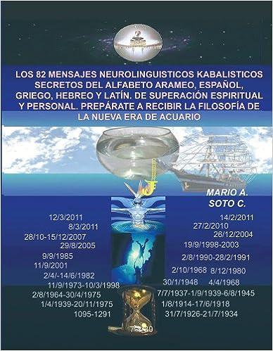 ... Español, Griego, Hebreo Y Latín. De Superación Espiritual Y Personal. Prepárate ... De La Nueva Era De Acuario (Spanish Edition) Kindle Edition