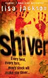 Front cover for the book Shiver by Lisa Jackson