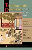 The Plum in the Golden Vase or, Chin P'ing Mei, Volume Five: The Dissolution (Princeton Library of Asian Translations)