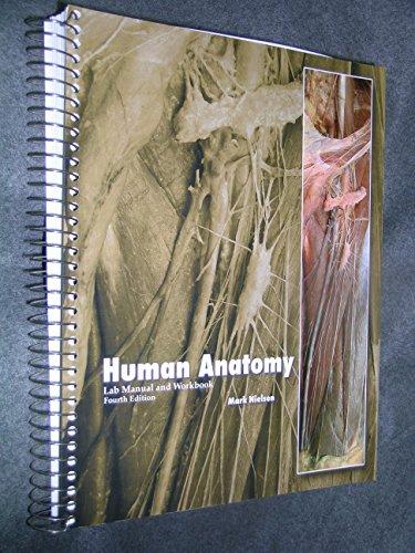 Human Anatomy Lab Manual and Workbook