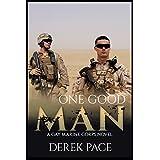 One Good Man: A Gay Marine Corps Novel