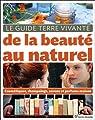 Le guide Terre Vivante de la beauté au naturel par Baudet