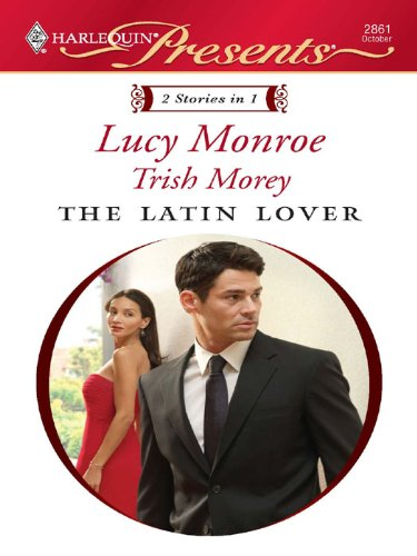 The Latin Lover: An Anthology (Petronides Brothers Duo Book 2)