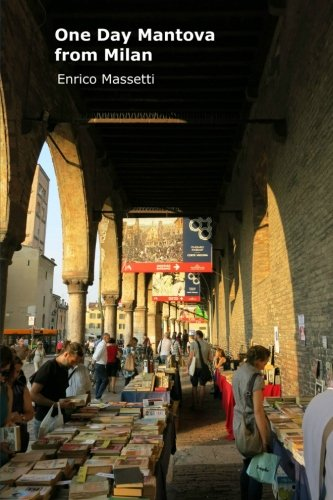 Mantova Collection (One Day in Mantova from Milan)