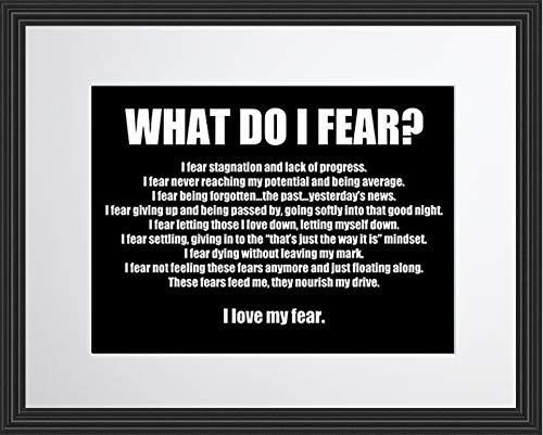 What Do I Fear Motivational Inspirational Quotes Poster Photo Picture Framed Wall Art Print for Players Coach Trainers Motivators Office Classroom Gift (11×13 Framed)