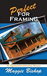 Perfect for Framing (Appalachian Adventure Mysteries Book 2)