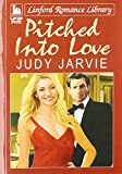 img - for Pitched Into Love (Linford Romance Library) book / textbook / text book