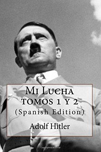 Mi Lucha (Spanish Edition) [Adolfo Hitler] (Tapa Blanda)
