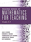 img - for Making Sense of Mathematics for Teaching Grades 3-5 (How Mathematics Progresses Within and Across Grades) book / textbook / text book