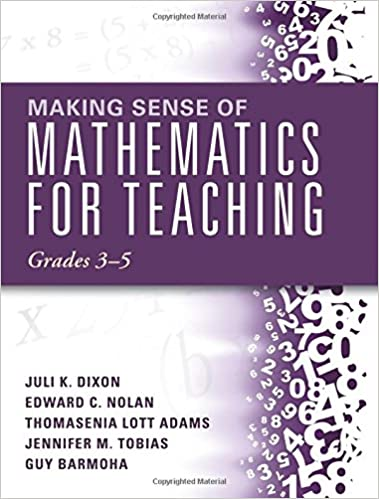 Amazon making sense of mathematics for teaching grades 3 5 how amazon making sense of mathematics for teaching grades 3 5 how mathematics progresses within and across grades 9781942496427 juli k dixon fandeluxe Choice Image