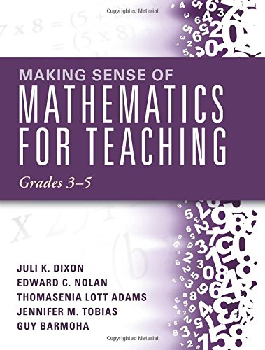Making Sense of Mathematics for Teaching Grades 3-5 (How Mathematics Progresses Within and Across Grades)