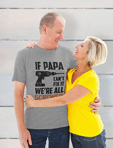 If Papa Can't Fix It We're All Screwed Father's Day Gift for Grandpa T-Shirt