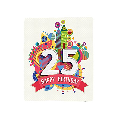 VROSELV Custom Blanket 25th Birthday Fun Celebration Greeting Card Inspired with Number Text Label Soft Fleece Throw Blanket Multicolor California Trim Tub