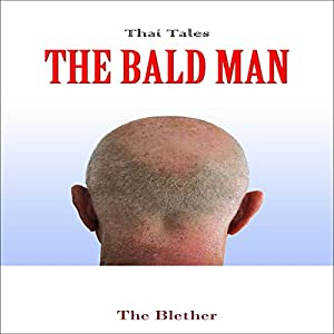 Thai Tales: The Bald Man Audiobook